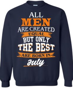 image 67 247x296px Jordan: All men are created equal but only the best are born in July t shirts