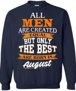 image 7 247x296px Jordan: All men are created equal but only the best are born in August t shirts