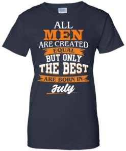 image 71 247x296px Jordan: All men are created equal but only the best are born in July t shirts