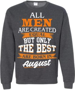 image 8 247x296px Jordan: All men are created equal but only the best are born in August t shirts