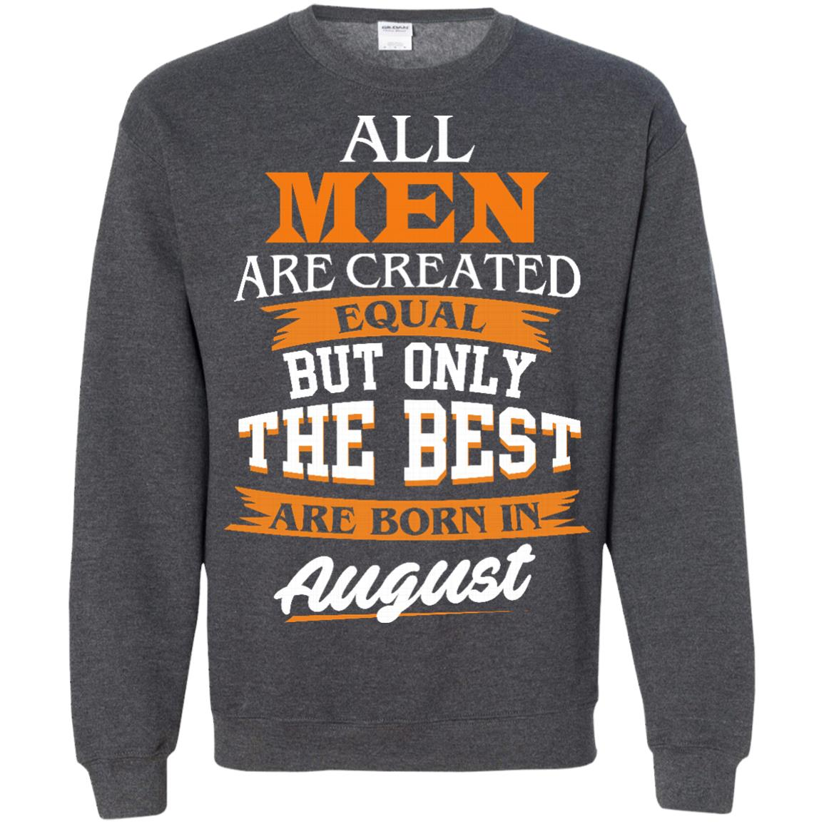 image 8px Jordan: All men are created equal but only the best are born in August t shirts