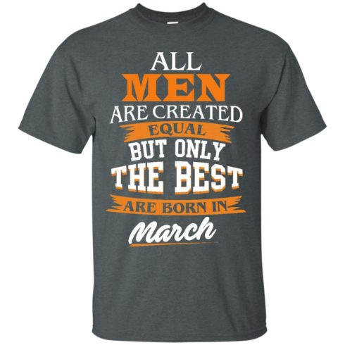 image 85 490x490px Jordan: All men are created equal but only the best are born in March t shirts