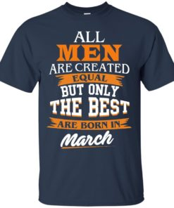 image 86 247x296px Jordan: All men are created equal but only the best are born in March t shirts