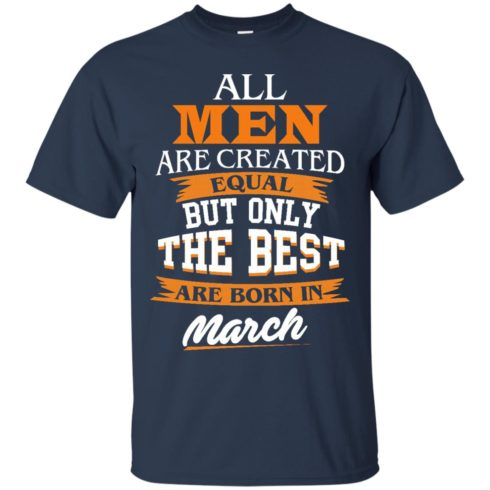 image 86 490x490px Jordan: All men are created equal but only the best are born in March t shirts