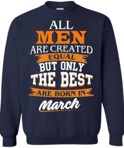 image 91 247x296px Jordan: All men are created equal but only the best are born in March t shirts