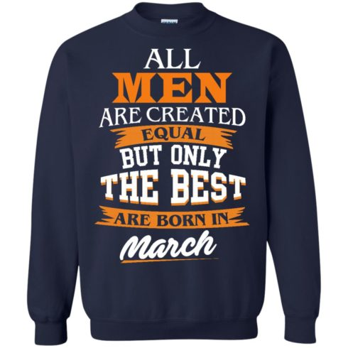 image 91 490x490px Jordan: All men are created equal but only the best are born in March t shirts