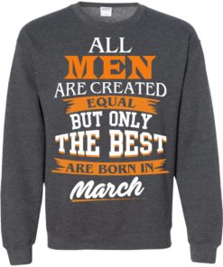 image 92 247x296px Jordan: All men are created equal but only the best are born in March t shirts