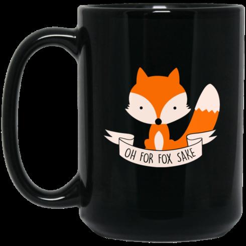 image 102 490x490px Oh For Fox Sake Coffee Black Mug