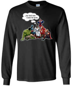 image 105 247x296px God and Super Hero: And That's How I Saved The World T Shirts, Hoodies, Sweaters