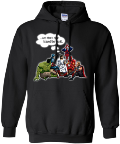 image 107 247x296px God and Super Hero: And That's How I Saved The World T Shirts, Hoodies, Sweaters