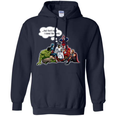 image 108 490x490px God and Super Hero: And That's How I Saved The World T Shirts, Hoodies, Sweaters