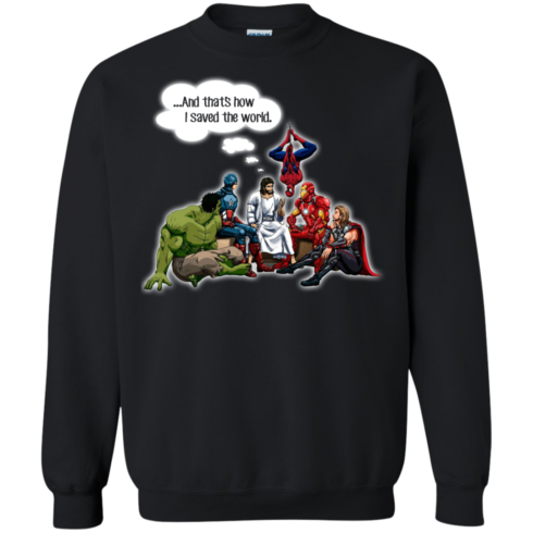 image 109 490x490px God and Super Hero: And That's How I Saved The World T Shirts, Hoodies, Sweaters