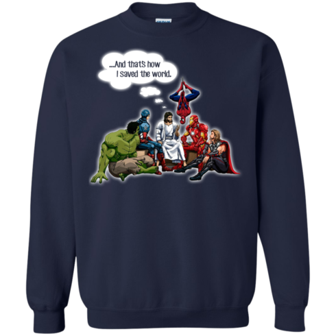 image 110 490x490px God and Super Hero: And That's How I Saved The World T Shirts, Hoodies, Sweaters