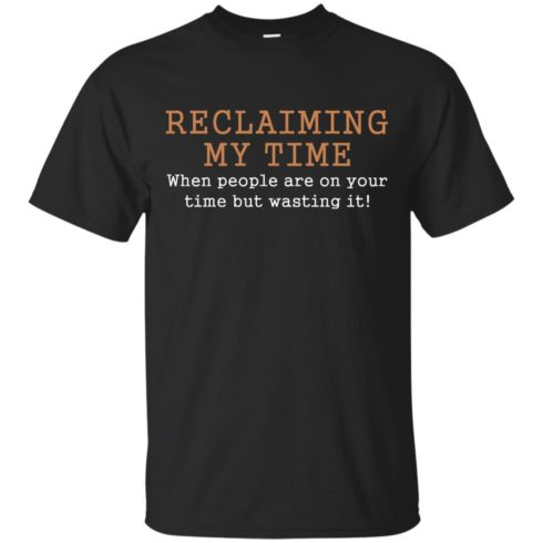 image 116 490x490px Missandei: Reclaiming My Time When People Are On Your Time But Wasting It T Shirts, Tank Top