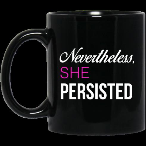 image 123 490x490px Nevertheless She Persisted Coffee Mug