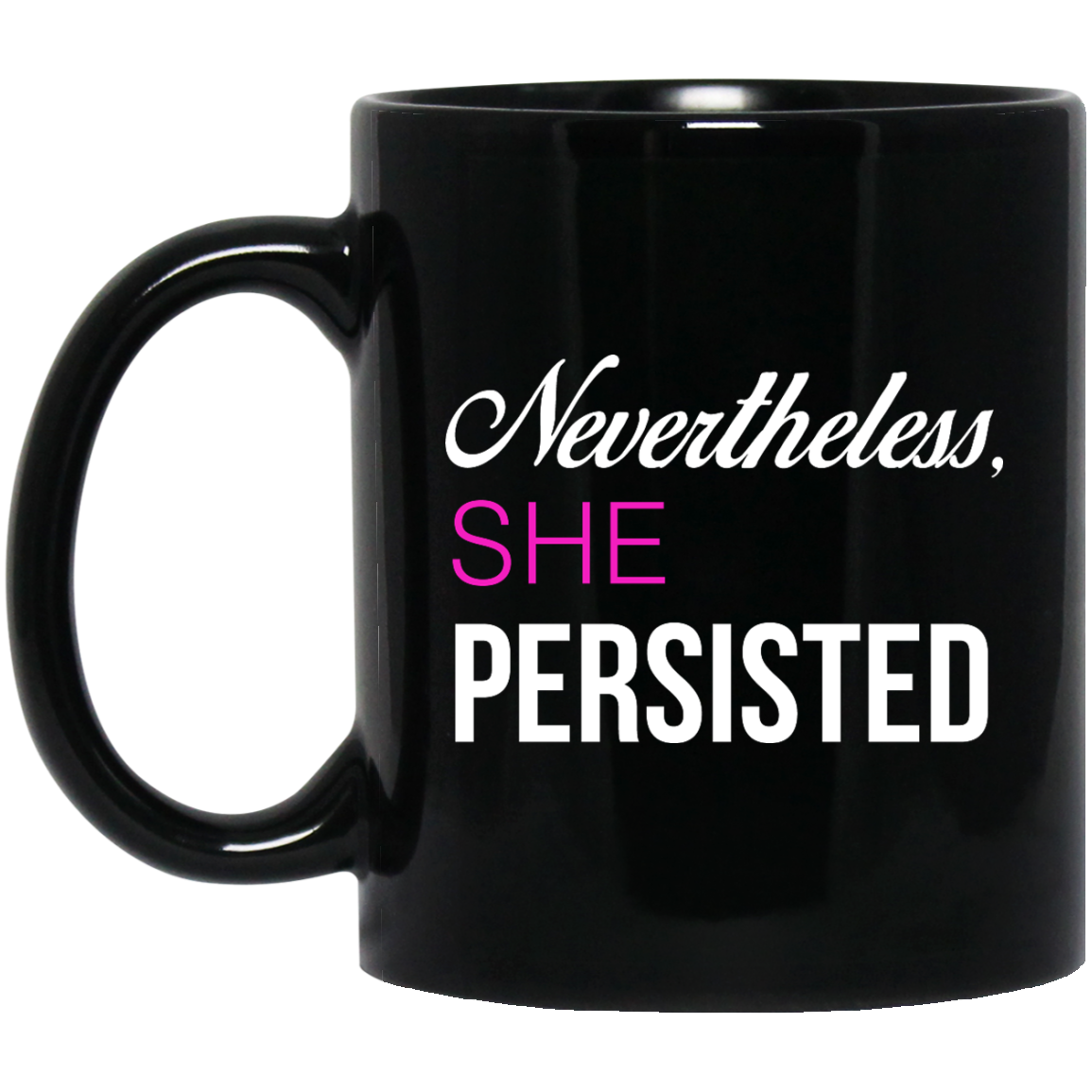 image 123px Nevertheless She Persisted Coffee Mug