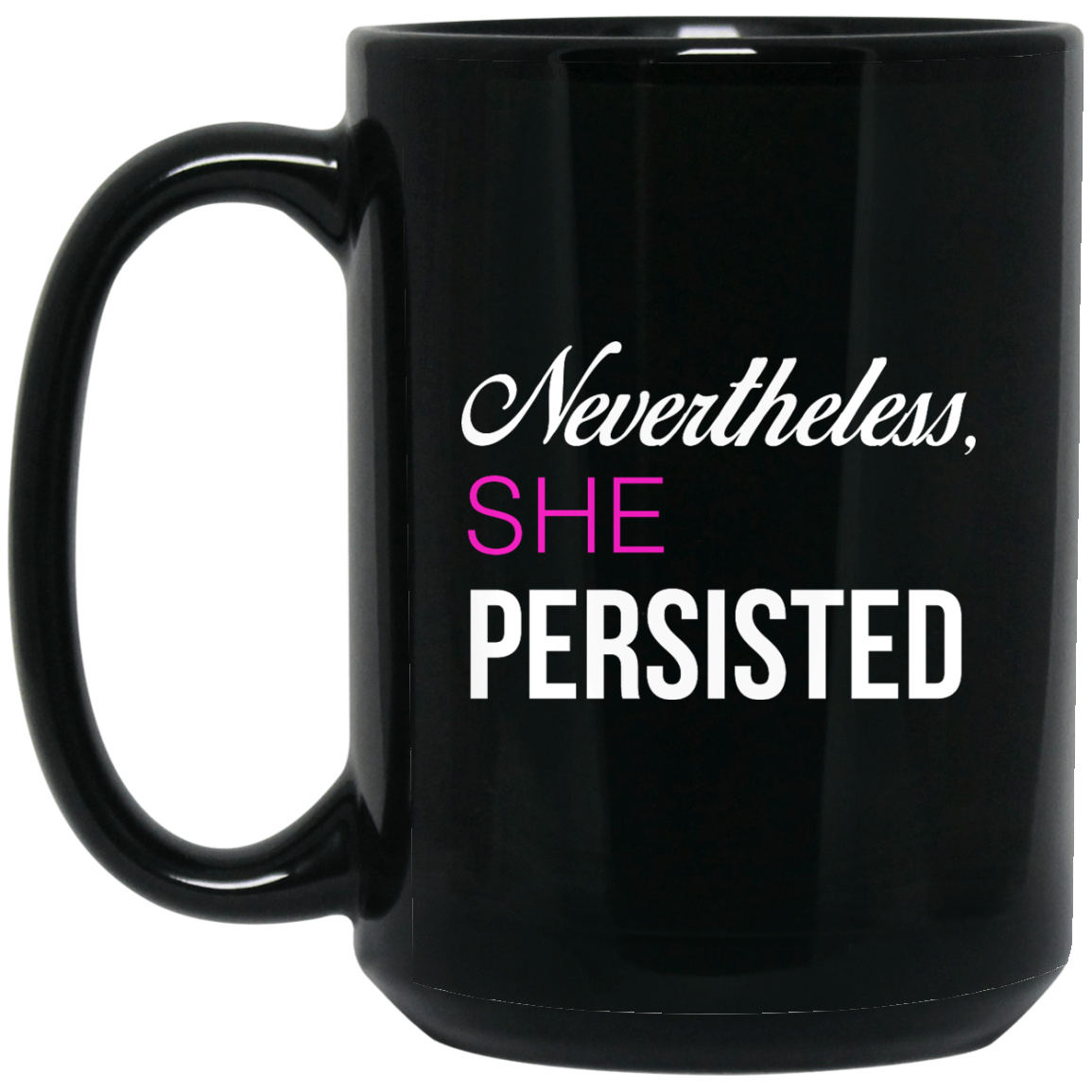 image 124px Nevertheless She Persisted Coffee Mug