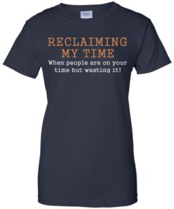 image 126 247x296px Missandei: Reclaiming My Time When People Are On Your Time But Wasting It T Shirts, Tank Top
