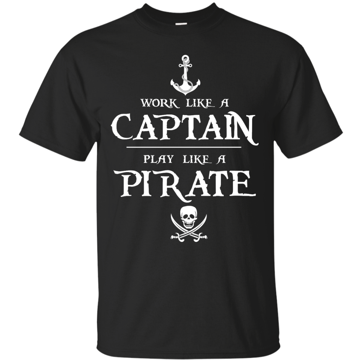 image 137px Work Like A Captain Play Like A Pirate T Shirts, Hoodies, Sweater
