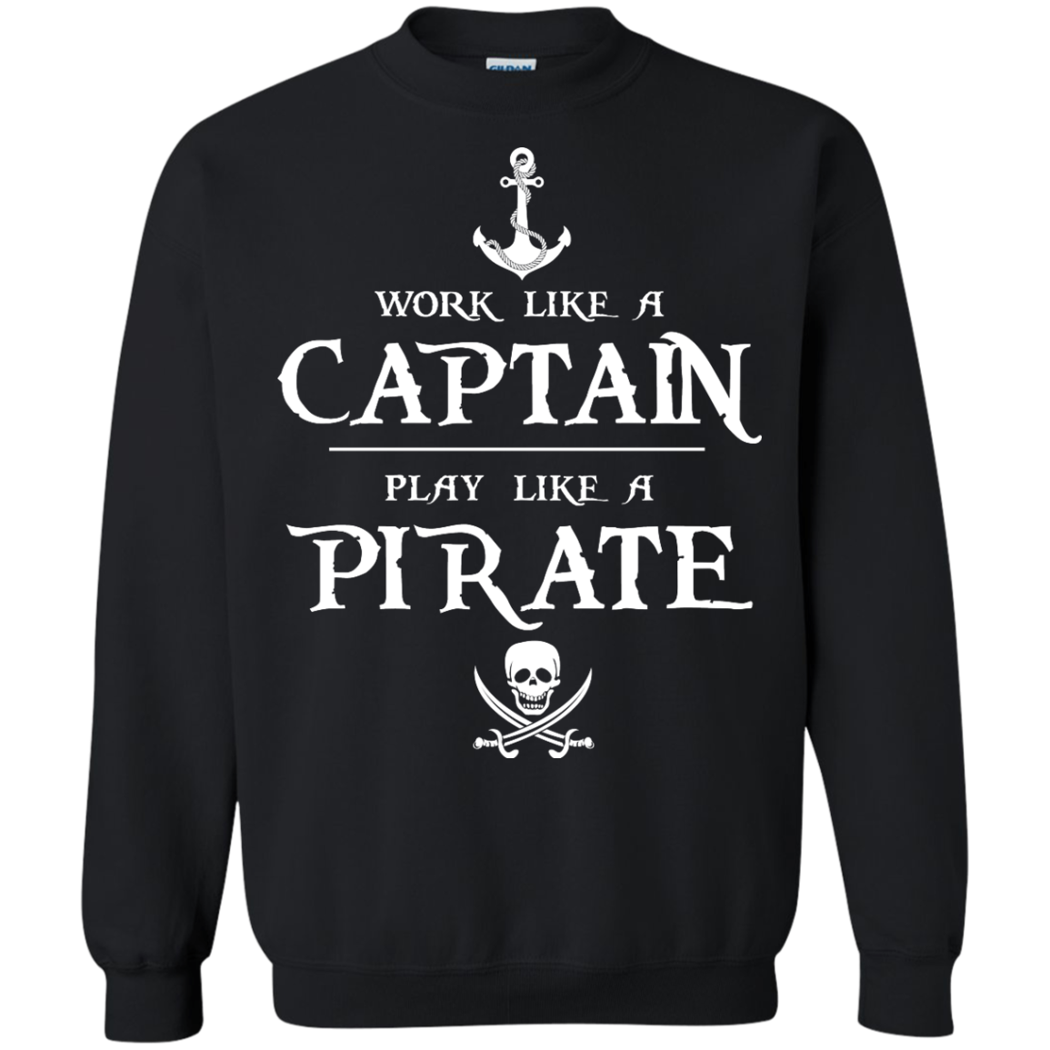image 143px Work Like A Captain Play Like A Pirate T Shirts, Hoodies, Sweater