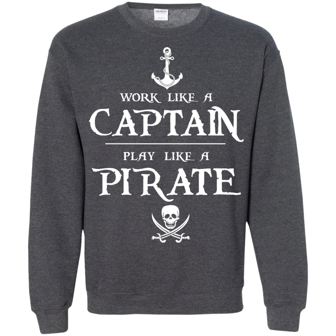 image 144px Work Like A Captain Play Like A Pirate T Shirts, Hoodies, Sweater