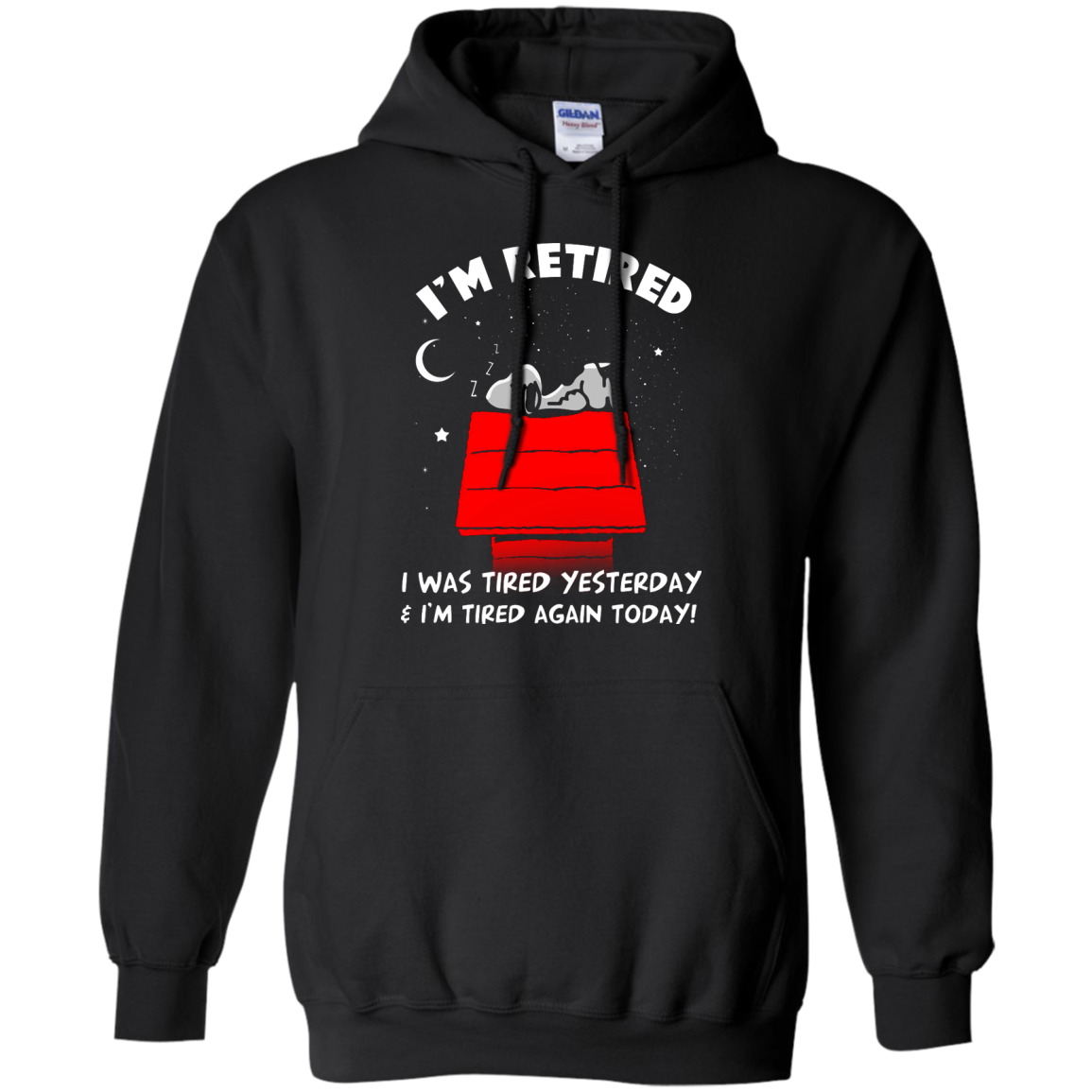 image 159px Snoopy: I'm Retired I Was Tired Yesterday & I'm Tired Again Today T Shirts, Hoodies