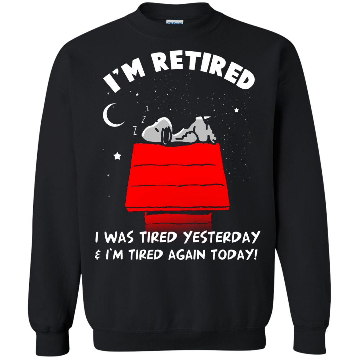 image 162px Snoopy: I'm Retired I Was Tired Yesterday & I'm Tired Again Today T Shirts, Hoodies