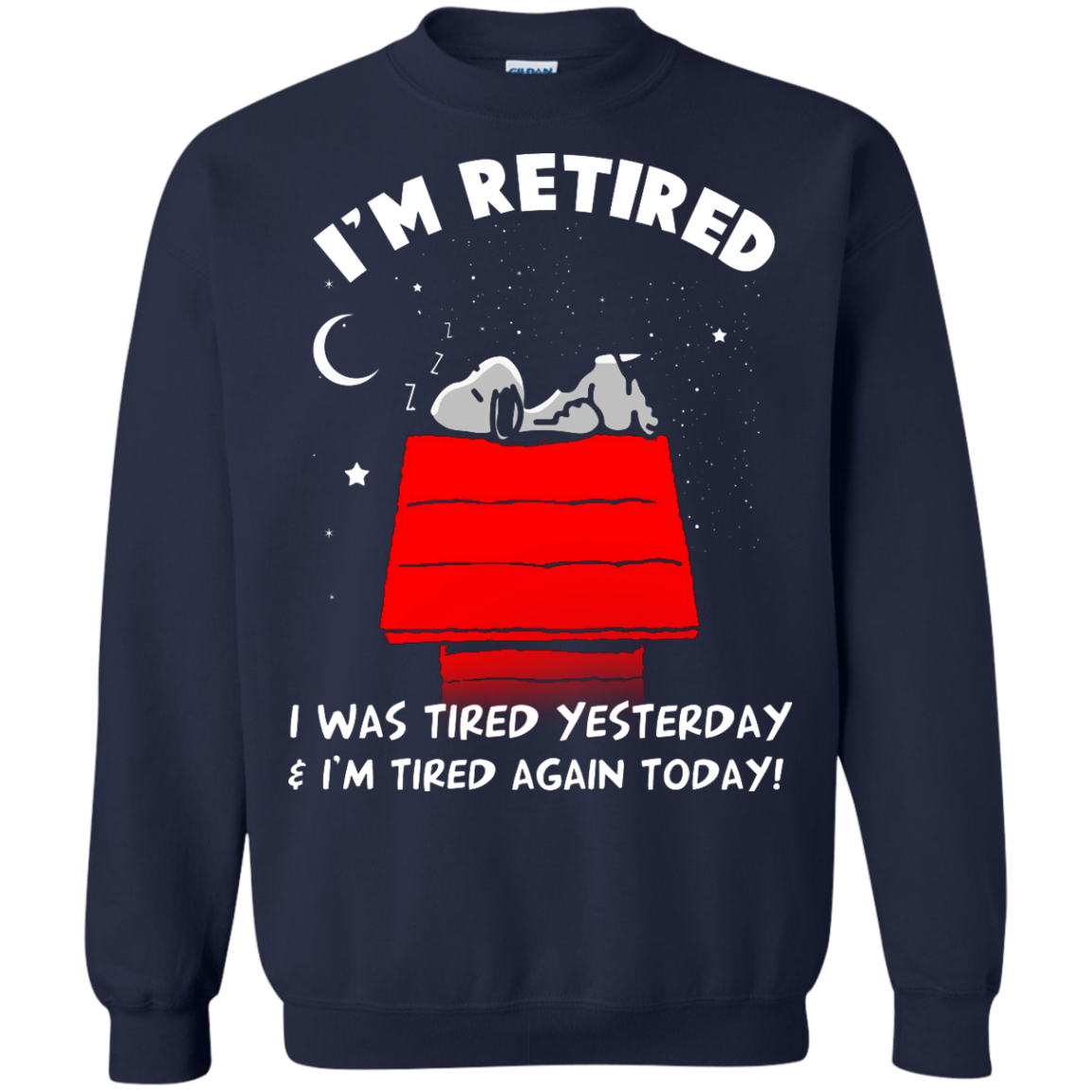 image 163px Snoopy: I'm Retired I Was Tired Yesterday & I'm Tired Again Today T Shirts, Hoodies