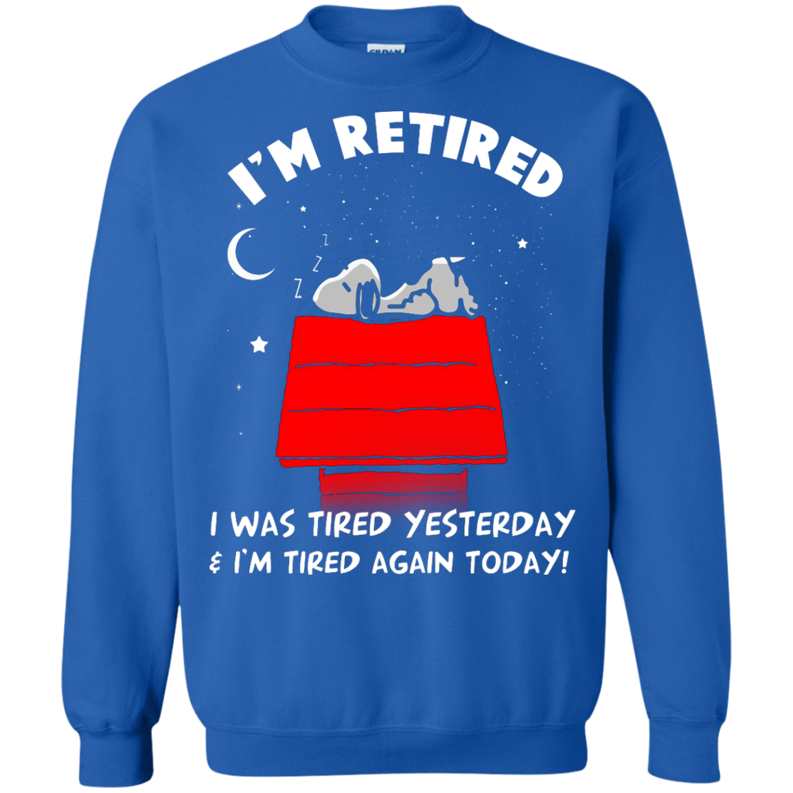 image 164px Snoopy: I'm Retired I Was Tired Yesterday & I'm Tired Again Today T Shirts, Hoodies