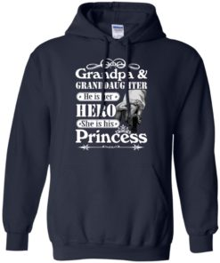 image 166 247x296px Grandpa and Granddaughter He Is Her Hero She Is His Princess T Shirts, Hoodies, Tank
