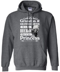 image 167 247x296px Grandpa and Granddaughter He Is Her Hero She Is His Princess T Shirts, Hoodies, Tank