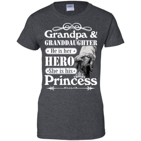 image 169 490x490px Grandpa and Granddaughter He Is Her Hero She Is His Princess T Shirts, Hoodies, Tank