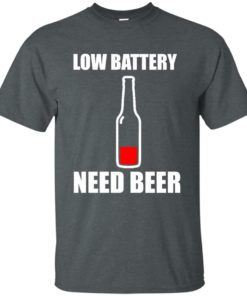 image 183 247x296px Low Battery Need Beer T Shirts, Hoodies, Tank Top
