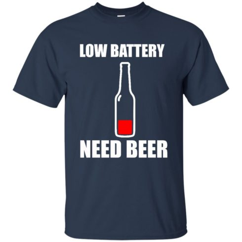 image 184 490x490px Low Battery Need Beer T Shirts, Hoodies, Tank Top