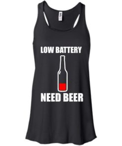image 185 247x296px Low Battery Need Beer T Shirts, Hoodies, Tank Top