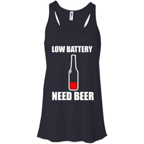 image 186 490x490px Low Battery Need Beer T Shirts, Hoodies, Tank Top
