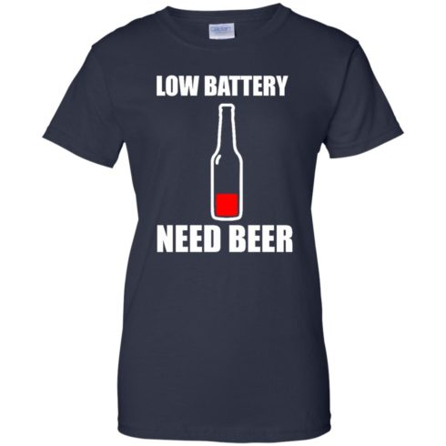 image 192 490x490px Low Battery Need Beer T Shirts, Hoodies, Tank Top