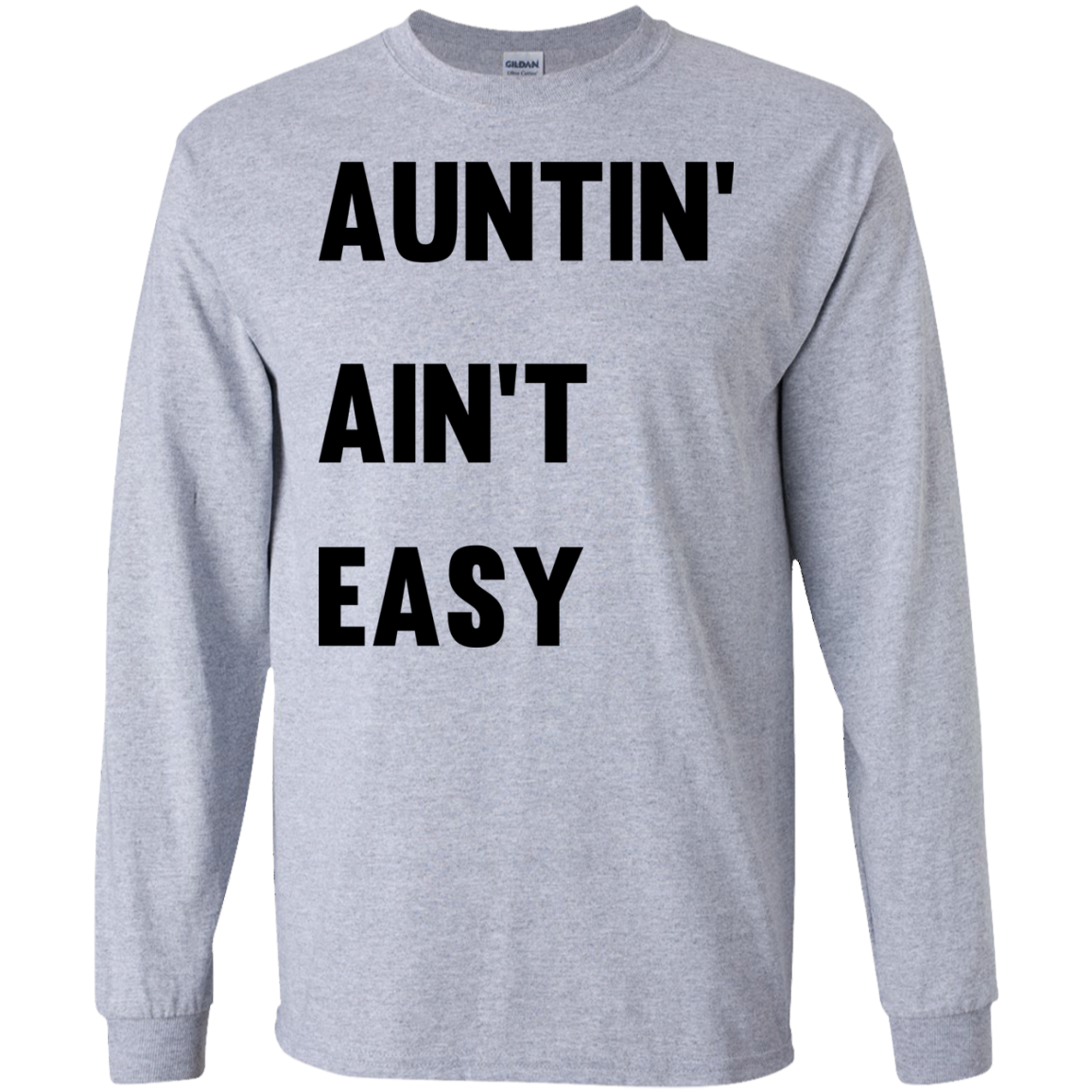 image 208px Aunt Shirt: Auntin' Ain't Easy T Shirts, Hoodies, Long Sleeves