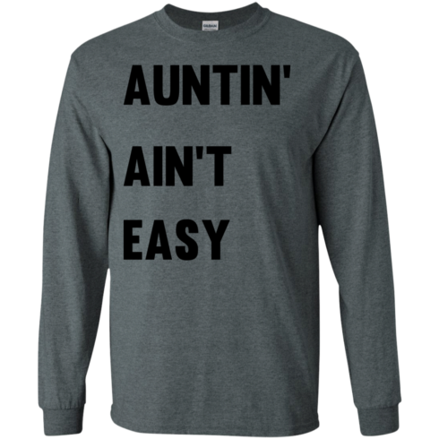 image 209 490x490px Aunt Shirt: Auntin' Ain't Easy T Shirts, Hoodies, Long Sleeves