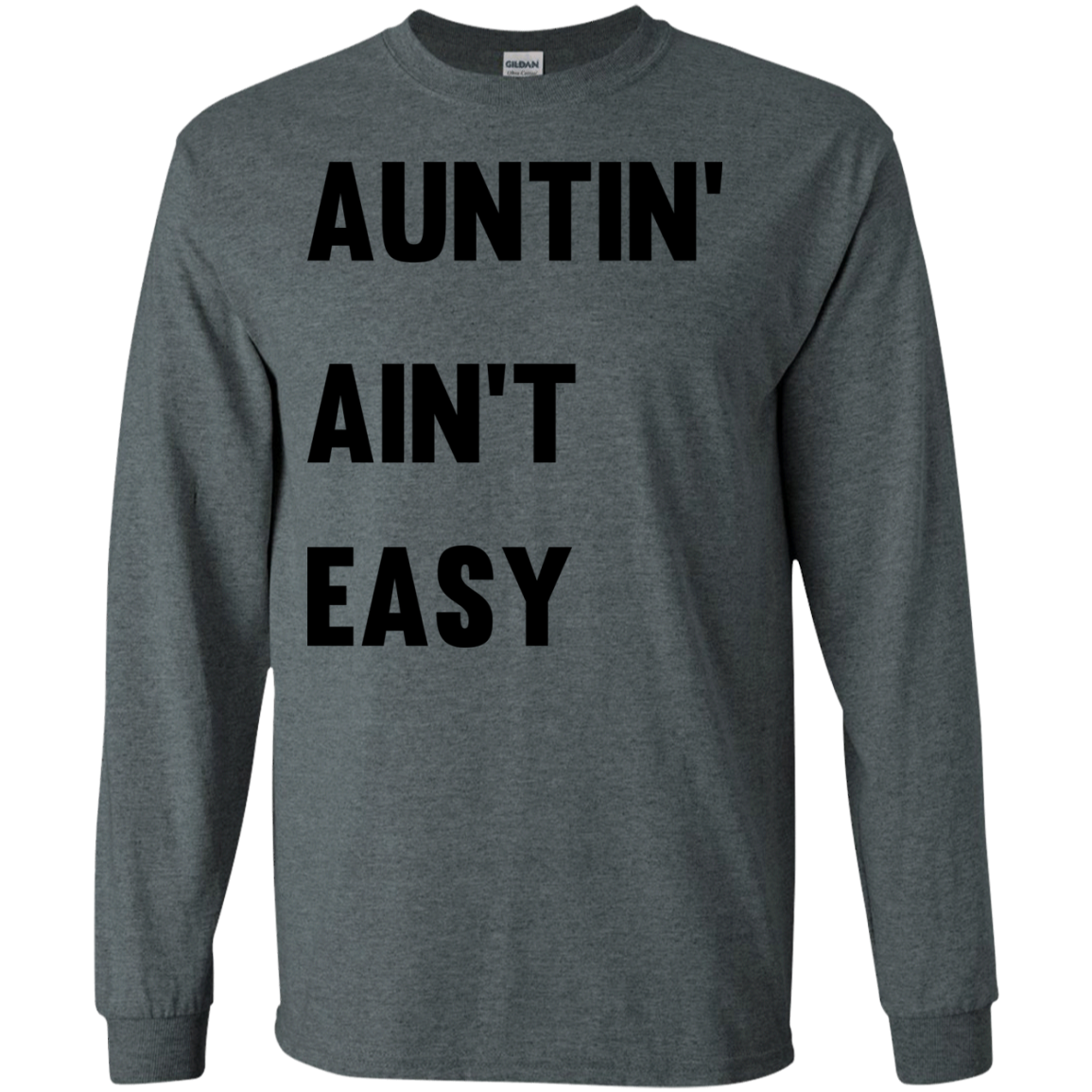 image 209px Aunt Shirt: Auntin' Ain't Easy T Shirts, Hoodies, Long Sleeves