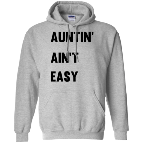 image 210 490x490px Aunt Shirt: Auntin' Ain't Easy T Shirts, Hoodies, Long Sleeves