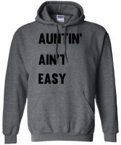image 211 247x296px Aunt Shirt: Auntin' Ain't Easy T Shirts, Hoodies, Long Sleeves