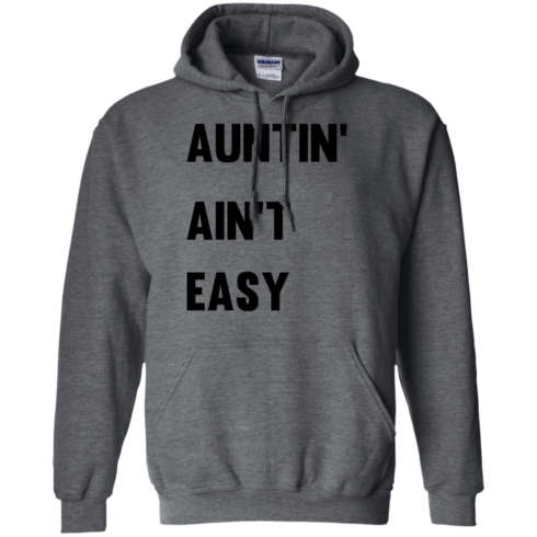 image 211 490x490px Aunt Shirt: Auntin' Ain't Easy T Shirts, Hoodies, Long Sleeves