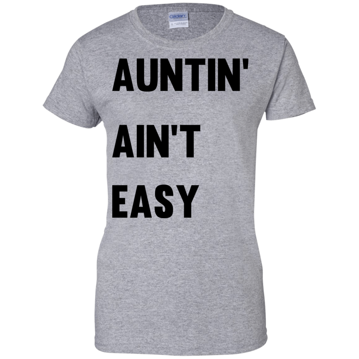 image 212px Aunt Shirt: Auntin' Ain't Easy T Shirts, Hoodies, Long Sleeves