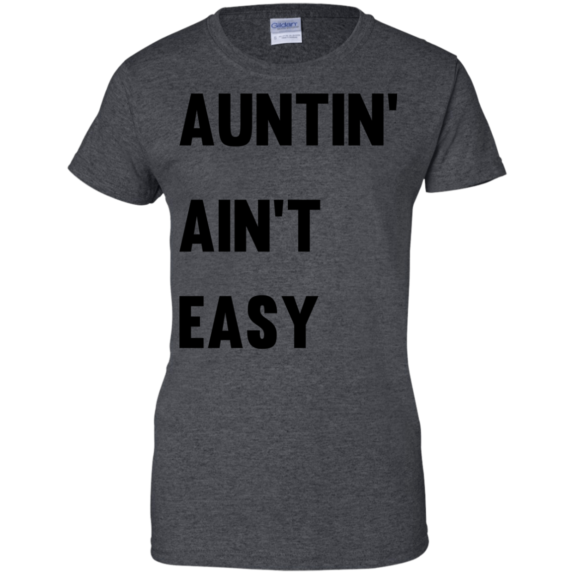 image 213px Aunt Shirt: Auntin' Ain't Easy T Shirts, Hoodies, Long Sleeves