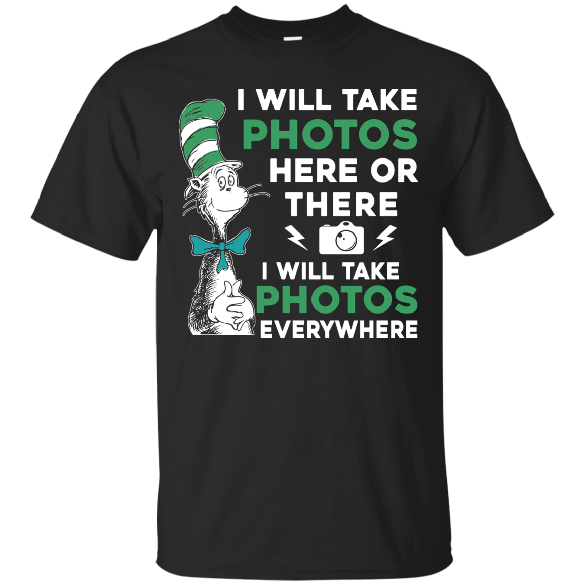 image 214px I Will Take Photos Here Or There I Will Take Photos Everywhere T Shirts, Hoodies