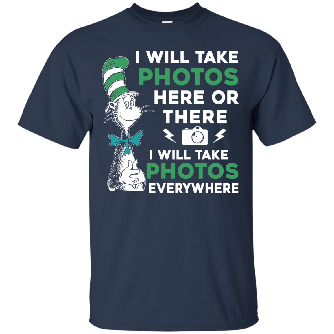 image 216px I Will Take Photos Here Or There I Will Take Photos Everywhere T Shirts, Hoodies