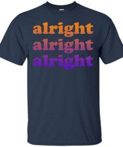 image 217 247x296px Matthew McConaughey Alright Alright Alright T Shirts, Hoodies, Tank