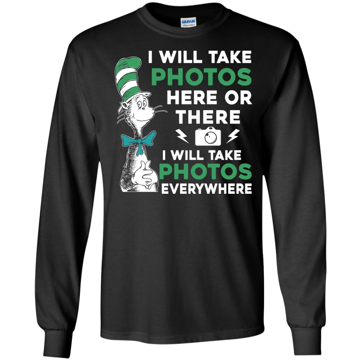 image 217px I Will Take Photos Here Or There I Will Take Photos Everywhere T Shirts, Hoodies