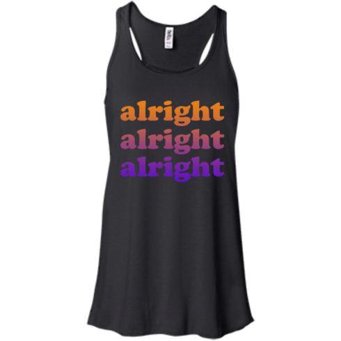 image 218 490x490px Matthew McConaughey Alright Alright Alright T Shirts, Hoodies, Tank